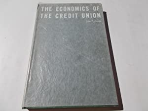 The Economics of the Credit Union: Croteau, John T.