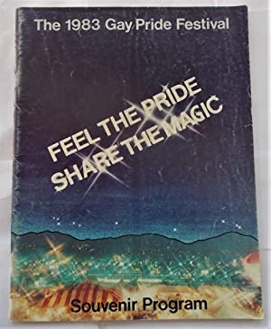The 1983 [Christopher Street West] Gay Pride Festival: Feel the Pride, Share the Magic (Souvenir ...