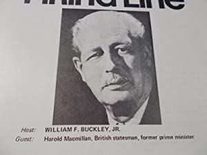 Firing Line Program Transcript (No. 67 1972) William F. Buckley, Jr. (Host) Harold Macmillan (Guest...