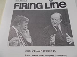 Firing Line Program Transcript (No. 93 1973) William F. Buckley, Jr. (Host) Senator Hubert Humphrey...