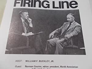 Firing Line Program Transcript (No. 102 1973) William F. Buckley, Jr. (Host) Norman Cousins (Guest)...