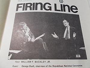 Firing Line Program Transcript (No. 134 1974) William F. Buckley, Jr. (Host) George H. W. Bush (...