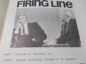 Firing Line Program Transcript (No. 138 1974) William F. Buckley, Jr. (Host) Eugene McCarthy (Guest...