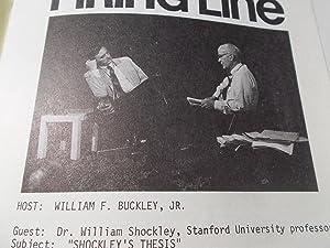 Firing Line Program Transcript (No. 145 1974) William F. Buckley, Jr. (Host) Dr. William Shockley (...