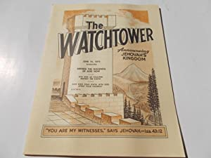 The Watchtower (June 15, 1972): Announcing Jehovah's: Watch Tower Bible