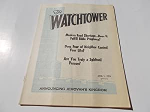 The Watchtower (April 1, 1974): Announcing Jehovah's: Watch Tower Bible