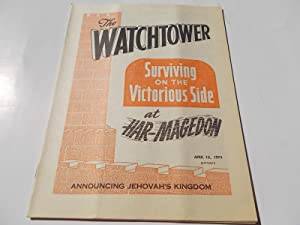 The Watchtower (April 15, 1974): Announcing Jehovah's: Watch Tower Bible