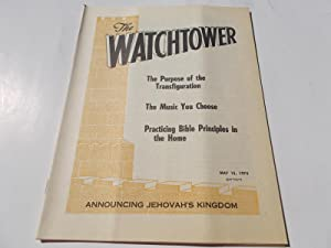 The Watchtower (May 15, 1974): Announcing Jehovah's: Watch Tower Bible