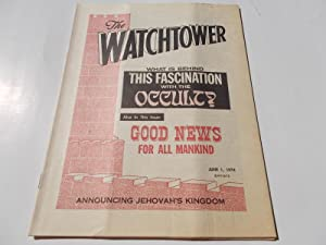 The Watchtower (June 1, 1974): Announcing Jehovah's: Watch Tower Bible