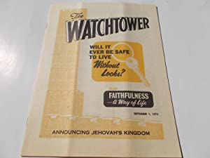 The Watchtower (September 1, 1974): Announcing Jehovah's: Watch Tower Bible