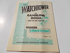 The Watchtower (October 1, 1974): Announcing Jehovah's: Watch Tower Bible