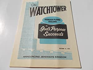 The Watchtower (October 15, 1974): Announcing Jehovah's: Watch Tower Bible