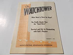 The Watchtower (November 1, 1974): Announcing Jehovah's: Watch Tower Bible