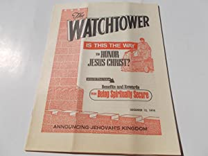 The Watchtower (December 15, 1974): Announcing Jehovah's: Watch Tower Bible