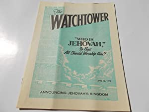 The Watchtower (April 15, 1975): Announcing Jehovah's: Watch Tower Bible