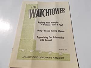 The Watchtower (May 15, 1975): Announcing Jehovah's: Watch Tower Bible