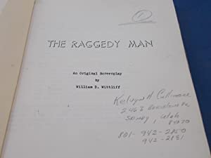 The Raggedy Man: An Original Screenplay (Probable First Draft For Motion Picture Film) Script: ...