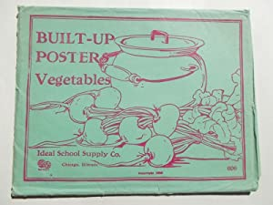 Built-Up Posters - Vegetables (Set No. 606, Ideal School Supply Company): Bess Bruce Cleaveland (...