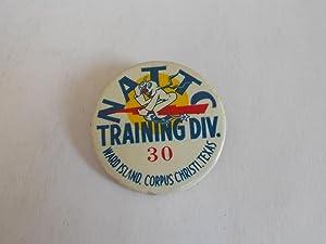 Original Commemorative Pinback Button (Circa 1944): Naval Air Technical Training Center (NATTC), ...
