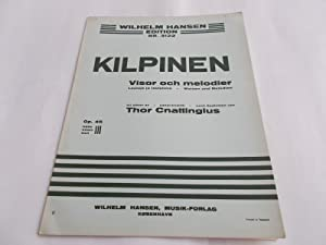 Visor Och Melodier - Op. Opus 45 Nr. 1, 2, 3 (Wilhelm Hansen Edition No. 3122) (Sheet Music Book): ...