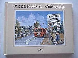 Sud Del Paradiso - Sudparadies: Cobo