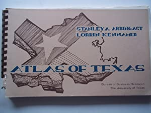 Atlas of Texas (1963 Revised Edition): Arbingast, Stanley A. And Lorrin Kennamer