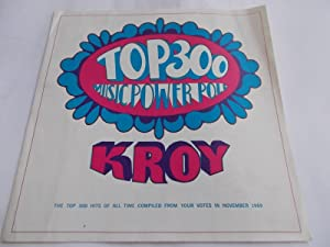 KROY TOP 300 MUSIC POWER POLL: The Top 300 Hits Of All Time Compiled From Your Votes In November ...