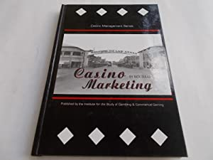 Casino Marketing (Signed and Inscribed by Author): Gullo, Nick and Rhonda Eade (Edited By)