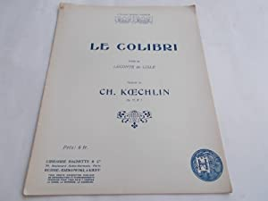 "Le Colibri (""The Hummingbird"" - Op. Opus 17 No. 1) (Sheet Music): Koechlin, Charles Ch. (..."