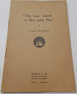 The Law Which is Like Unto Fire