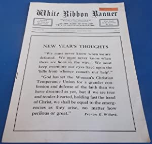 White Ribbon Banner (January 1936): Official Organ of The Woman's Christian Temperance Union of C...