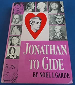 Jonathan to Gide: The Homosexual in History: Garde, Noel I.