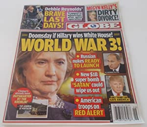 Globe (November 14, 2016) (Supermarket Tabloid Newspaper Newsprint Magazine) Front Cover Headline...
