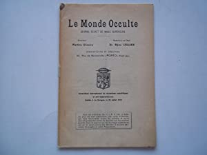 Le Monde Occulte (Mars March 1924): Journal Secret De Magie Superieure: Oliveira, Martins (...