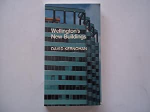 Wellington's New Buildings: A Photographic Guide to New Buildings in Central Wellington (...