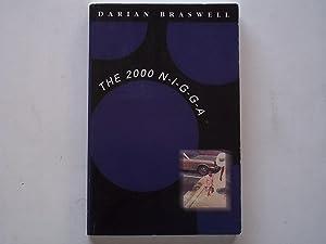 The 2000 N-I-G-G-A (NIGGA): Braswell, Darian