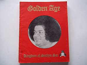 Golden Age: Kingdom of Sathya Sai - Service Is God
