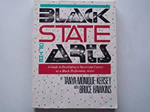 Black State of the Arts: A Guide to Developing a Successful Career as a Black Performing Artist