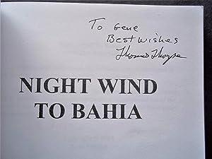 Night Wind to Bahia: Darmon Mysteries - Book Four (Signed Presentation Copy): Thorpe, Thomas (...