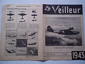 Le Veilleur (Vol. 1 No. 10 Octobre October 1943): Service Du Guet Aerien S.G.A. (Royal Canadian Air...