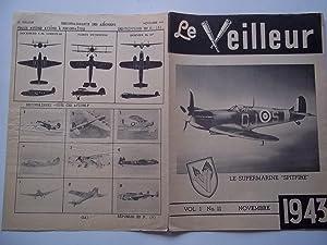 Le Veilleur (Vol. 1 No. 11 Novembre November 1943): Service Du Guet Aerien S.G.A. (Royal Canadian ...