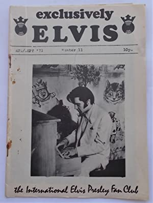 Exclusively Elvis (No. 11 - August-September 1971): The International Elvis Presley Fan Club (Dig...