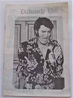 Exclusively Elvis (No. 10 - July 1971): The International Elvis Presley Fan Club (Digest Magazine)