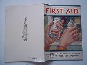 First Aid (A Metropolitan Life Insurance Company: Metropolitan Life Insurance
