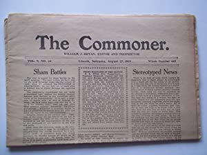 The Commoner (Vol. 9 No. 33, Whole No. 449, August 27, 1909) (Lincoln, Nebraska Newspaper): Bryan, ...