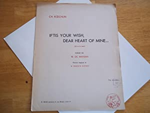 If' Tis Your Wish, Dear Heart of Mine (Si Tu Le Veux) (Sheet Music): Ch. (Charles) Koechlin (...