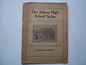 The Adams High School Stylus (No. 1 November 1917) (Adams, Nebraska): Adams High School (Adams, ...