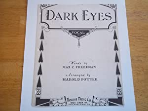 Dark Eyes: Vocal (Sheet Music): Harry Parker (Arranged By) and Max C. Freedman (Words By)