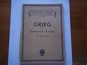 Selected Songs For High Voice: Thirty-Six Songs: Edvard Grieg (Composer)