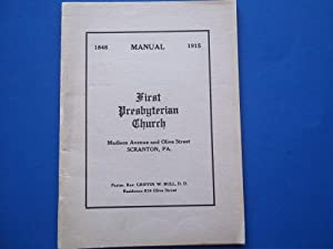 1915 (1848-1915) Manual: First Presbyterian Church, Scranton, Pennsylvania, Madison Avenue and Ol...